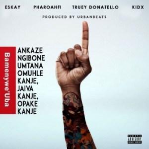 Eskay - Bamenwe 'Uba Ft. Truey Donatello & Kid X